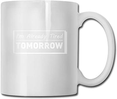 私はすでに疲れている明日男性用のセラミックコーヒーマグ30人女性男の子夫妻11オンス