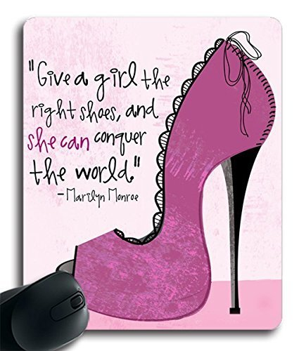 Size 97-Give A Girl The Right Shoes and she can conquer the world (042711) Custom Rubber Gaming Mousepad /Mouse Pads / Mouse Mats in 250mm200mm3mm