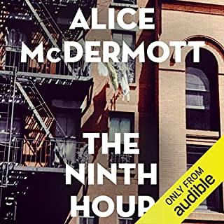 The Ninth Hour                   By:                                                                                                                                 Alice McDermott                               Narrated by:                                                                                                                                 Ash Rizi                      Length: 6 hrs and 46 mins     7 ratings     Overall 3.9