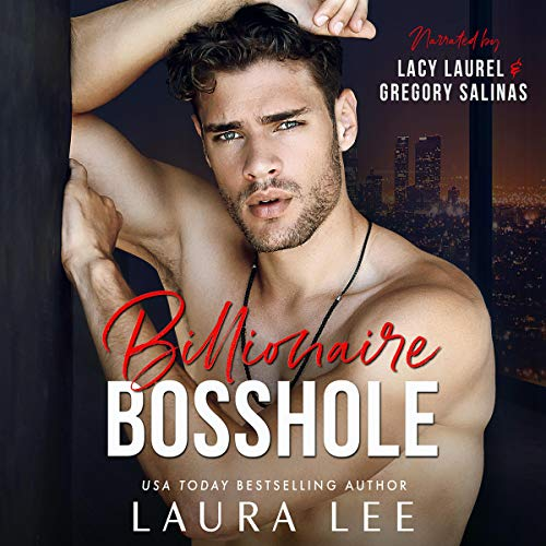 Billionaire Bosshole: An Enemies-to-Lovers Office Romance cover art
