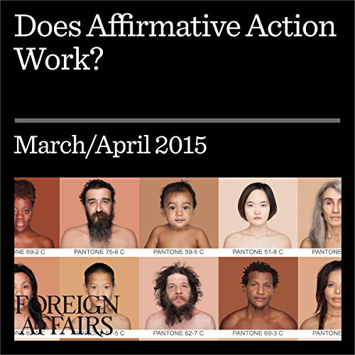 Does Affirmative Action Work? audiobook cover art