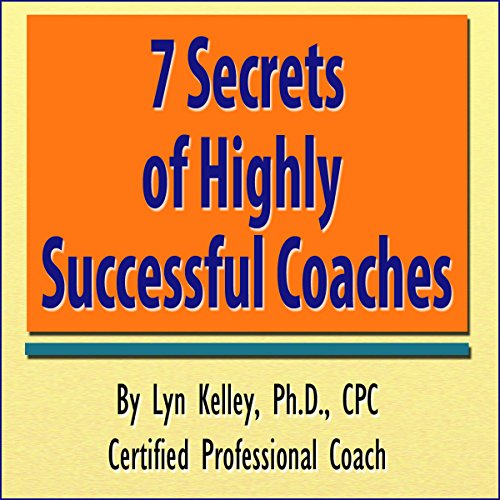 7 Secrets of Highly Successful Coaches cover art
