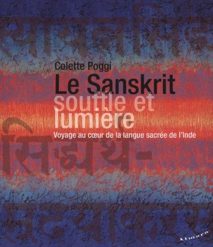 Le Sanskrit, souffle et lumière