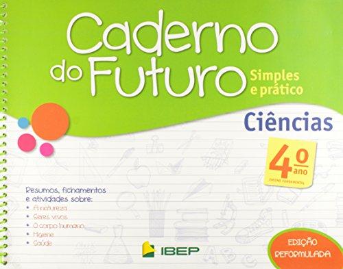 Caderno do Futuro Ciências. 4º Ano