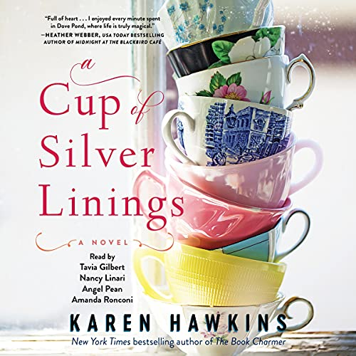 A Cup of Silver Linings Audiobook By Karen Hawkins cover art