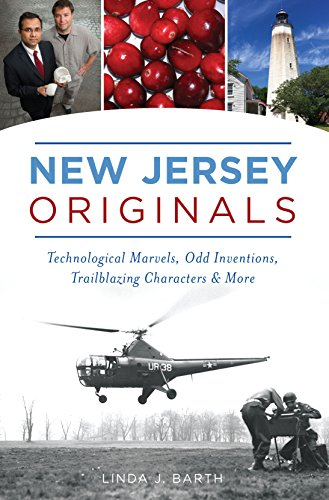 New Jersey Originals: Technological Marvels, Odd Inventions, Trailblazing Characters and More (English Edition)