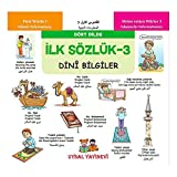 Ilk Sözlük 3 - Dini Bilgiler Dört Dilde...