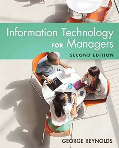 Compare Textbook Prices for Information Technology for Managers 2 Edition ISBN 9781305389830 by Reynolds, George