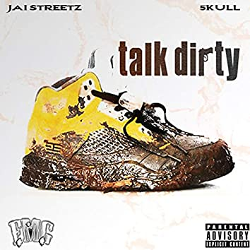 Talk Dirty (feat. 5kull)