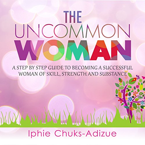 The Uncommon Woman audiobook cover art