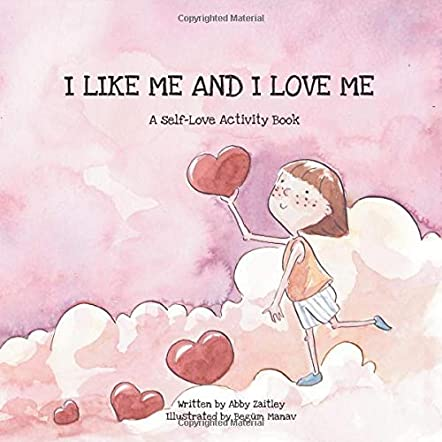 I Like Me And I Love Me - A Self-Love activity book