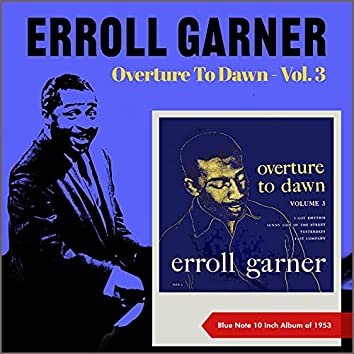 Overture To Dawn - , Vol. 3 (Blue Note 10 inch Album of 1953)