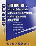 Gremoire - Tests et échelles de la maladie d'Alzheimer et des syndromes apparentés