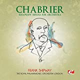 Chabrier: Rhapsody España for Orchestra (Digitally Remastered)