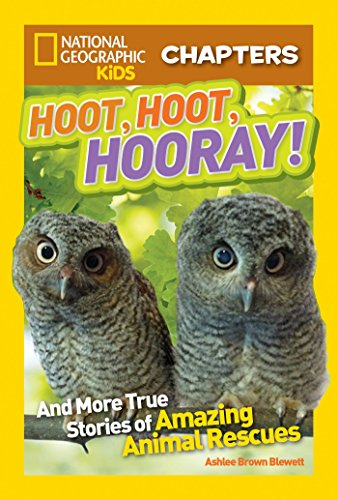 Image of National Geographic Kids Chapters: Hoot, Hoot, Hooray!: And More True Stories of Amazing Animal Rescues (NGK Chapters)