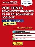 700 tests psychotechniques et de raisonnement logique - Méthode et exercices - L'essentiel en fiches - Concours 2020-2021