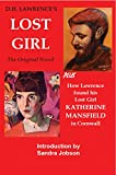 D.H. Lawrence's The Lost Girl: Plus How Lawrence Found His Lost Girl in Cornwall (English Edition)