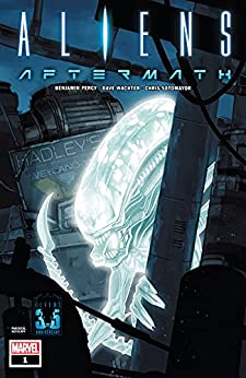 Aliens: Aftermath #1 (of 1) by [Benjamin Percy, Phil Noto, Dave Wachter]
