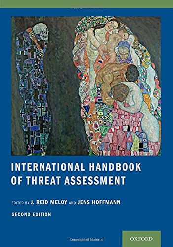 Compare Textbook Prices for International Handbook of Threat Assessment 2 Edition ISBN 9780190940164 by Meloy, J. Reid,Hoffmann, Jens