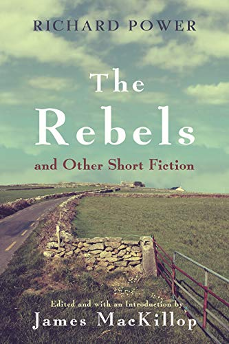 Image of The Rebels and Other Short Fiction (Irish Studies)