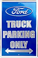 Ford Truck Parking Only メタルパーキングサイン