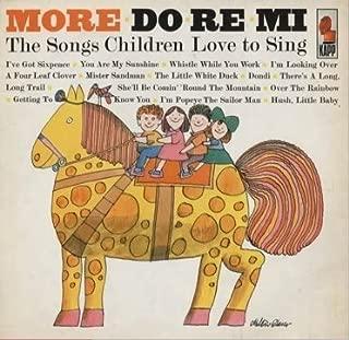 More Do Re Mi: The Songs Children Love To Sing (Original 1963 Kapp Release) [VINYL LP] [STEREO]