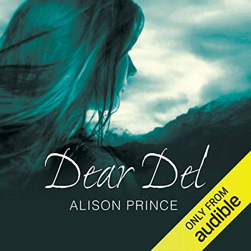 Dear Del                   By:                                                                                                                                 Alison Prince                               Narrated by:                                                                                                                                 Lisa Coleman                      Length: 2 hrs and 50 mins     Not rated yet     Overall 0.0