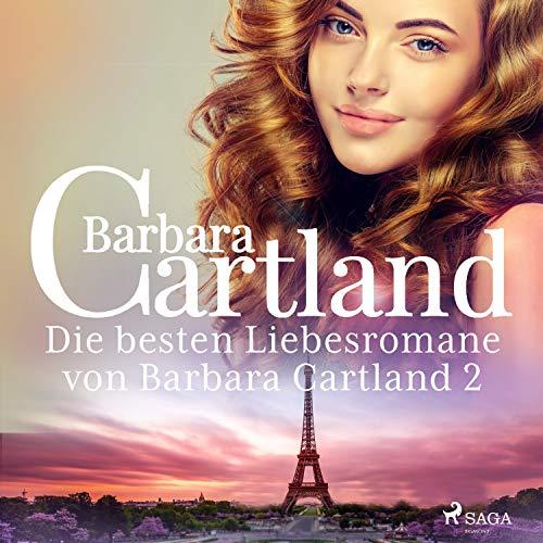 Die besten Liebesromane von Barbara Cartland 2  By  cover art
