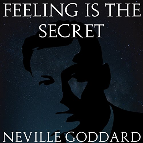 Feeling Is the Secret audiobook cover art