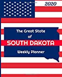 The Great State of South Dakota Weekly Planner: 2020 Diary, Calendar, and Notebook
