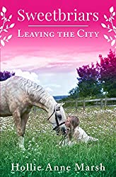 Sweetbriars: Leaving the City by Hollie Anne Marsh | Equus Education (Click to buy)