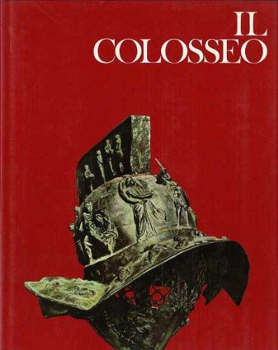 Il Colosseo. Trad. V. di Giuro. I templi della grandezza.