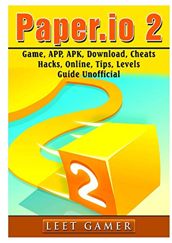 Paper.IO 2 Game, App, Apk, Download, Cheats, Hacks, Online, Tips, Levels, Guide Unofficial