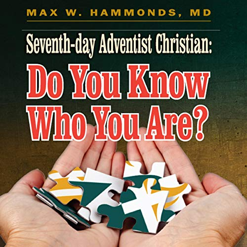 Seventh-Day Adventist Christian: Do You Know Who You Are? audiobook cover art