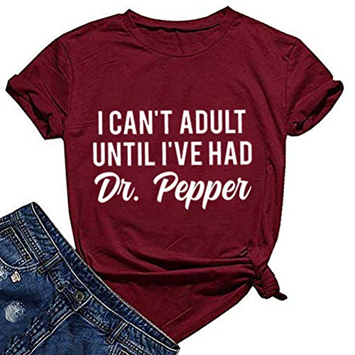 YourTops Women I Can't Adult Until I've Had Dr. Pepper T-Shirt Dr Pepper Shirt (2-Wine Red,XL)