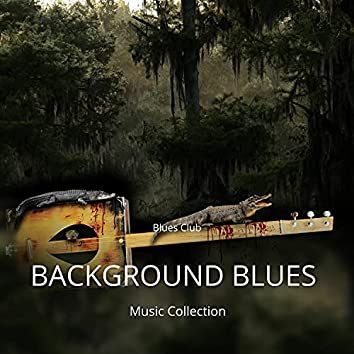 Background Blues Music Collection