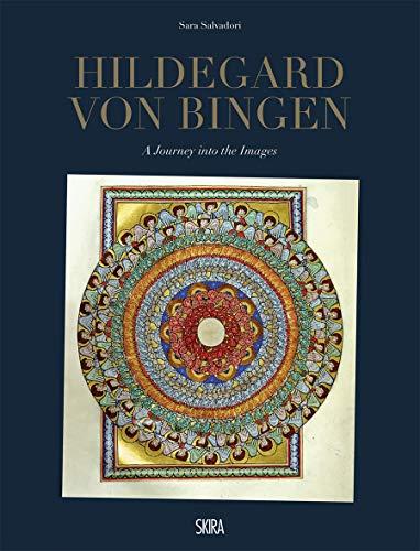 Salvadori, S: Hildegard von Bingen: A Journey into the Images