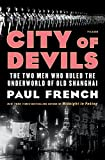 Image of City of Devils: The Two Men Who Ruled the Underworld of Old Shanghai