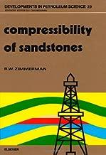 Compressibility of Sandstones (Developments in Petroleum Science)