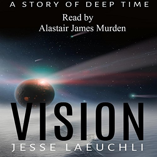 Vision: A Story of Deep Time audiobook cover art