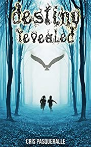 Destiny Revealed: Wizard Twins (The Destiny Trilogy Series Book 1)