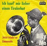 BILLY MO / Tanzorchester Gert Wilden / Ich kauf´mir lieber einen Tirolerhut / Jetzt trinkt er Limonade / Bildhülle / DECCA # D 19384 / Deutsche Pressung / 7' Vinyl Single Schallplatte