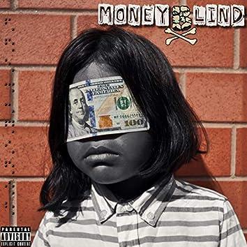 Money Blind (feat. Skeptik, Gabbe Real & Eagle Fly E)