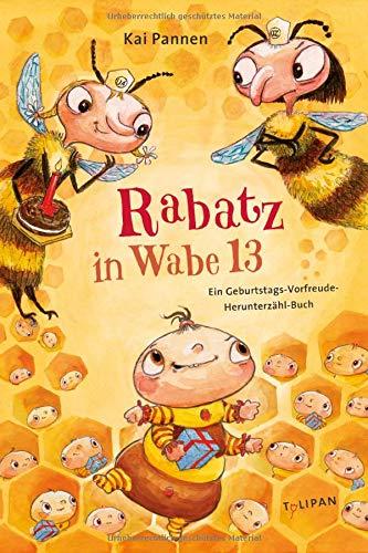 Rabatz in Wabe 13: Ein Geburtstags-Vorfreude-Herunterzähl-Buch