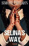 Selina's Way 3: Thriller (Selinas Way)