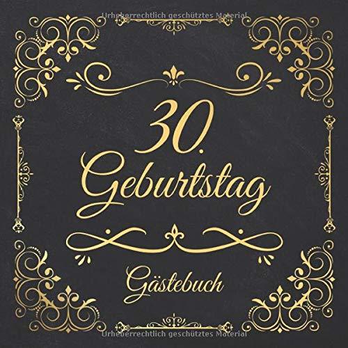30. Geburtstag Gästebuch: Edel Vintage Gästebuch Zum Eintragen und Ausfüllen für Glückwünsche...