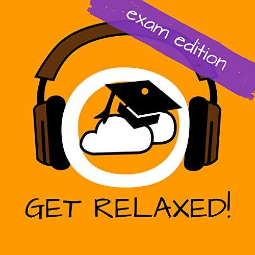 Get Relaxed Exams! Prüfungsangst überwinden mit Hypnose! Titelbild