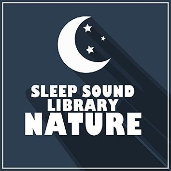 Sleep Sound Library: Nature