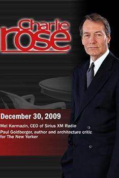 Charlie Rose - Mel Karmazin / Paul Goldberger  December 30 2009