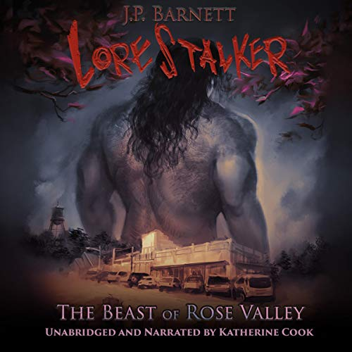 The Beast of Rose Valley Audiobook By J.P. Barnett cover art